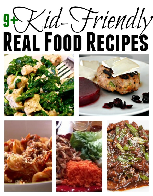 kid friendly real food recipes